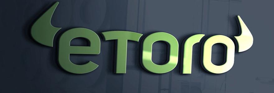 Les bonnes raisons de choisir eToro